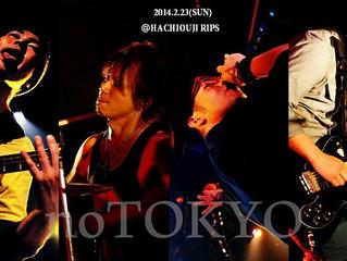 2014.2.23(SUN) noTOKYO @ Hachiouji RIPS