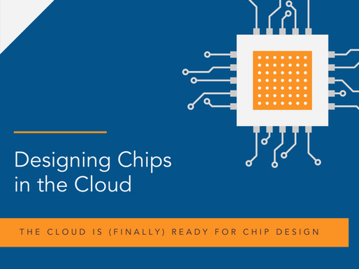 Designing Chips In The Cloud