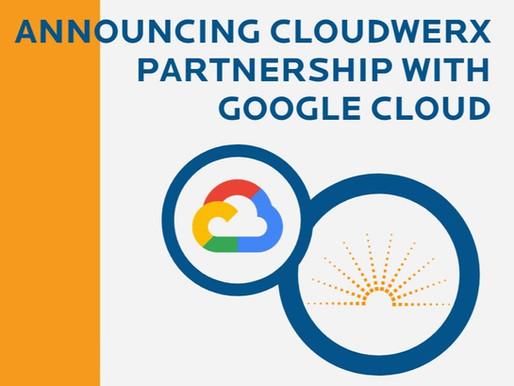 CloudWerx's Partnership with Google Cloud