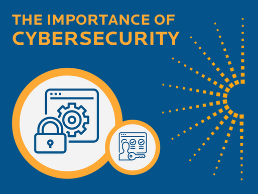 The Importance of CyberSecurity