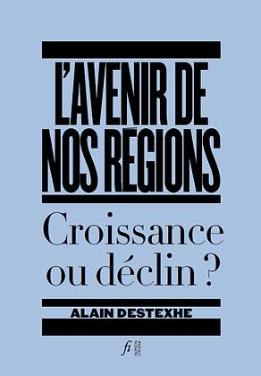 L'avenir de nos régions : Croissance ou déclin?
