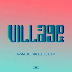 Paul Weller Village