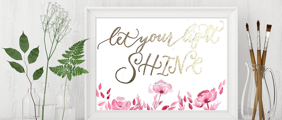 Shine - Encouraging Quote Print