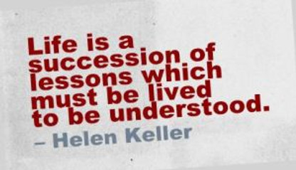 life-is-a-succession-of-lessons-which-must-be-lived-to-be-understood