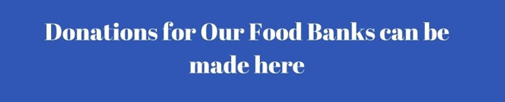 Donations for Our Food Banks can be made here