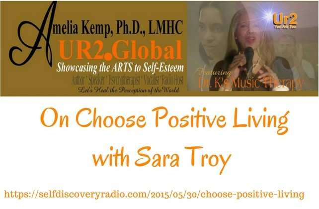 On Choose Positive Living with Sara Troy (1)