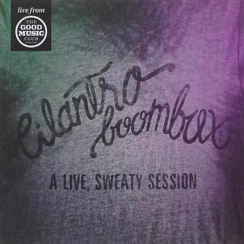 CILANTRO BOOMBOX - A Live Sweaty Session CD