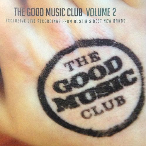 The Good Music Club compilation Volume 2 CD