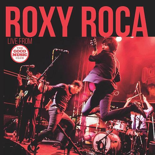 Roxy Roca Live at The Good Music Club CD