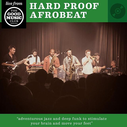 HARD PROOF AFROBEAT - Tere live at The Good Music Club