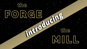 Launch of The Forge & The Mill