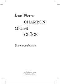 JP Chambon et M. Gluck une motte de terr