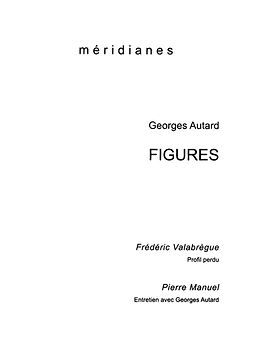 Figures - George Autard - Editions méridianes