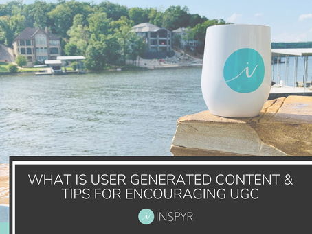 What is User Generated Content(UGC) and Tips for Encouraging UGC