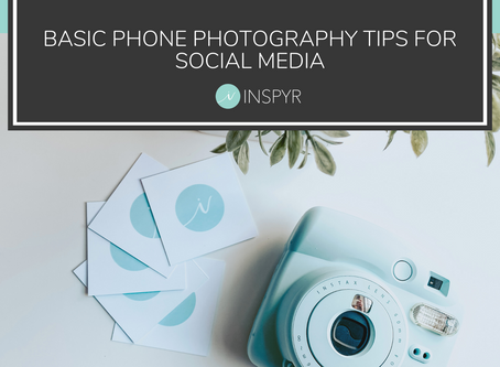 BASIC PHONE PHOTOGRAPHY TIPS FOR SOCIAL MEDIA