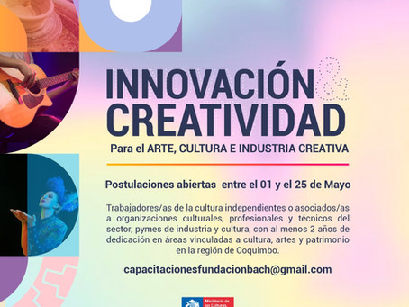 Se inicia proceso de postulación a capacitaciones para el sector cultural e industria creativa