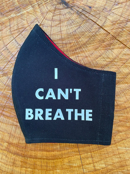 """I CAN'T BREATHE"" Mask"