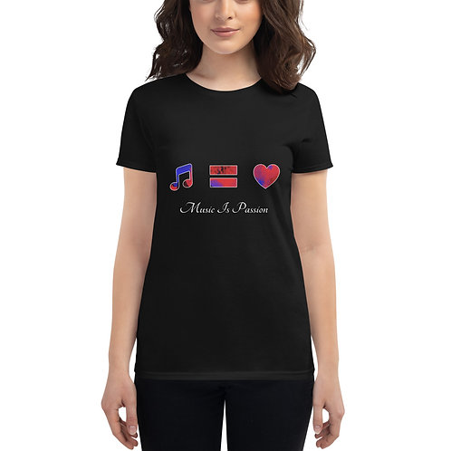 Women's Fashion Fit Music Is Passion short sleeve t-shirt