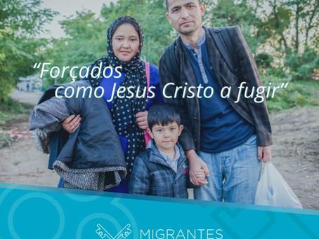 """""""Forçados como Jesus Cristo a fugir"""""""