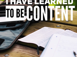 I Have Learned To Be Content