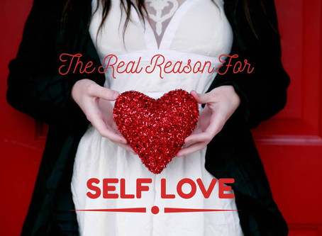 Live Bravely: The Real Reason For Self Love