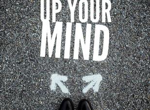 Live Bravely:  Make Up Your Mind