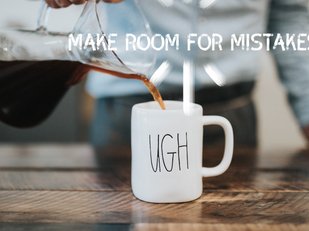 3 Ways Great Leaders Make Room for Mistakes