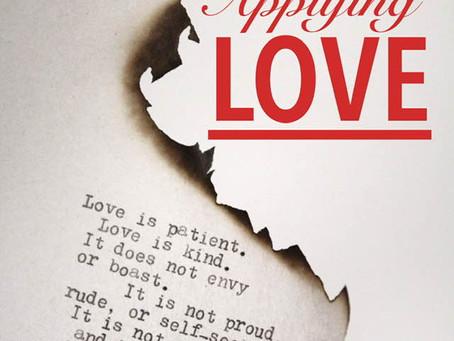 Live Bravely:  Applying Love