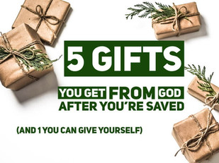 Live Bravely:  5 Gifts From God After You're Saved (and 1 You Can Give Yourself)