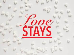 Live Bravely: Love Stays