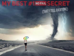 My Best, #1, No Fail Secret (That I Tell Everyone)