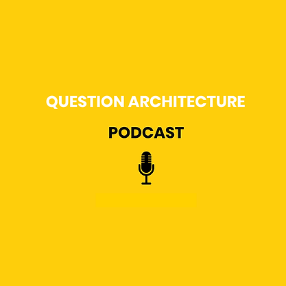 Question Architecture Podcast.png