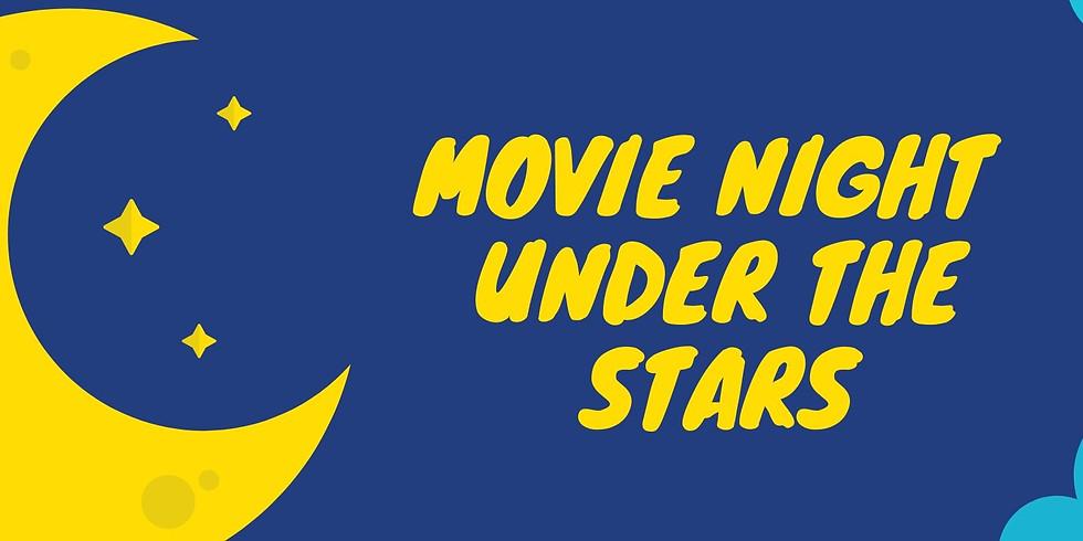 Movie Night Under the Stars!