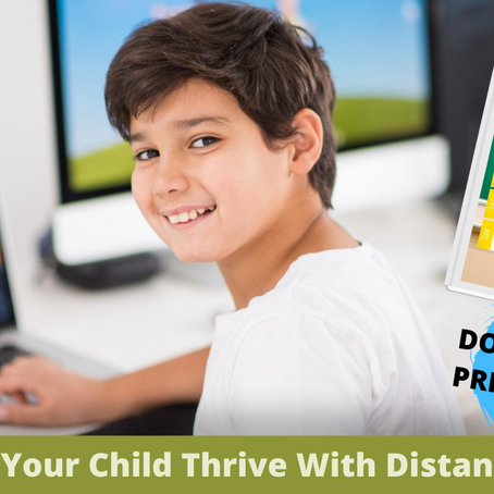 How To Help Your Child Thrive With Distance Learning