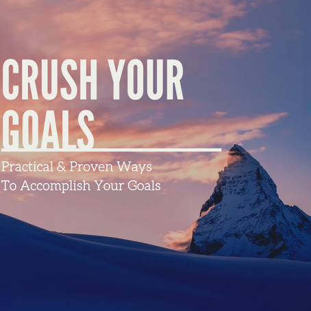 Practical & Proven Ways To Accomplish Your Goals