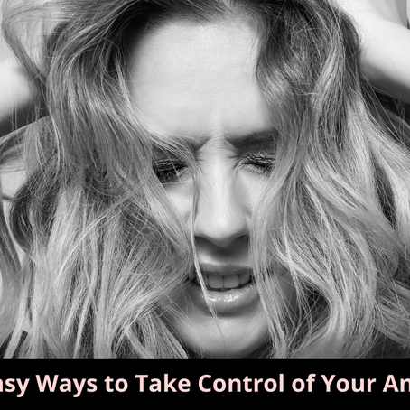 3 Easy Ways to Take Control of Your Anger