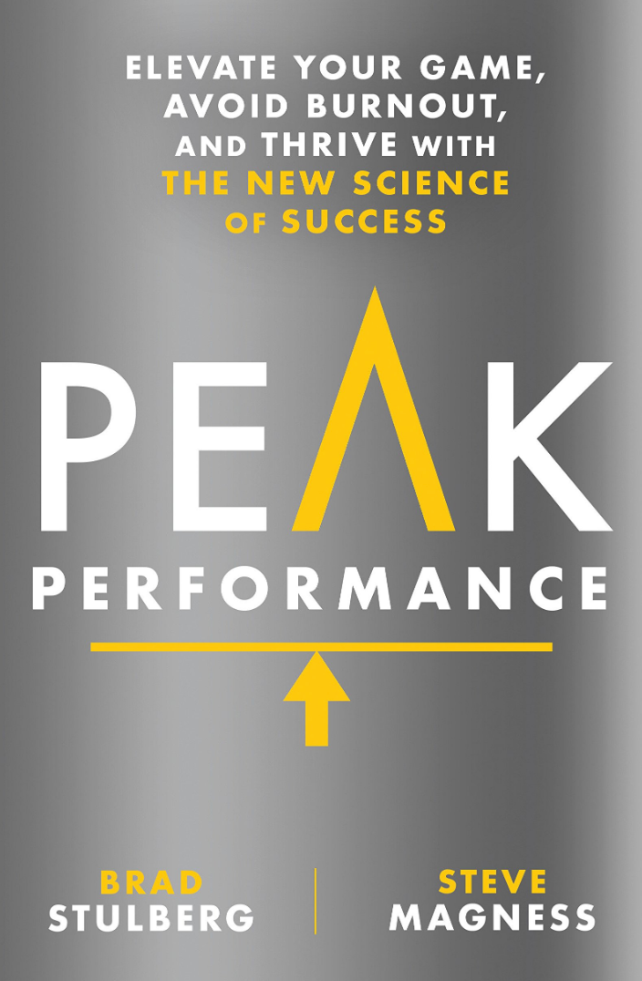 Peak Performance by Brad Stulberg and Steve Magness
