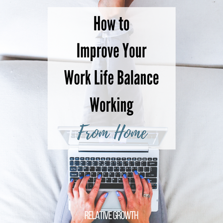 Work-Life Balance While Working from Home