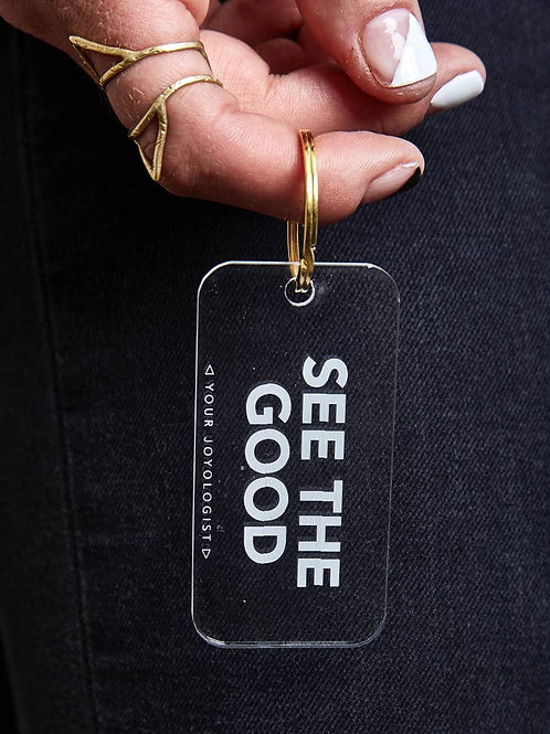 SEE THE GOOD Affirmation Keychain by Joyologist