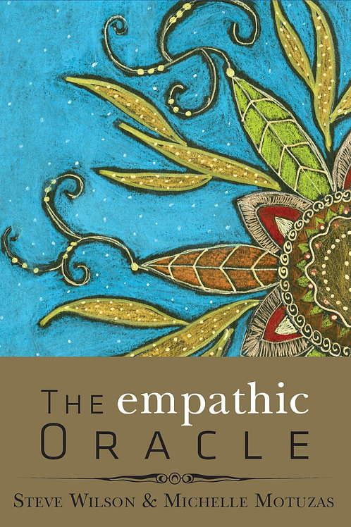 The Empathic Oracle Book + Card Set bySteven Wilson,Michelle Motuzas Johnson