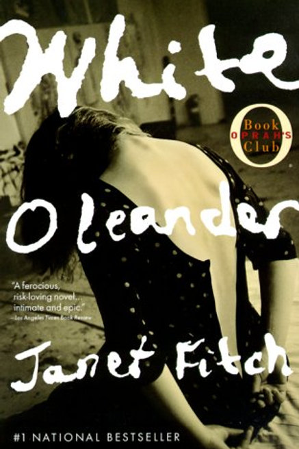 White Oleander: A Mother and Daughter Novel