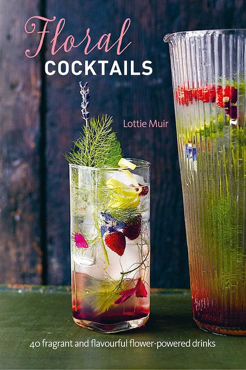 Floral Cocktails by Lottie Miur. Speakeasy Collection