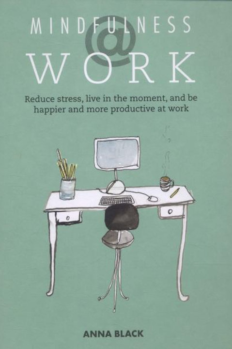MINDFULNESS @ WORK Book