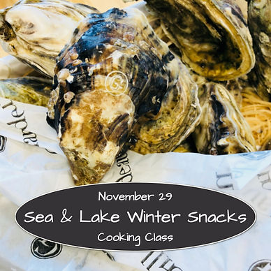 Sea and Lake Winter Snacks Cooking Class