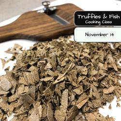 Truffles & Fish Cooking Class