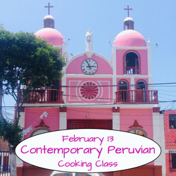 Contemporary Peruvian Cooking Class