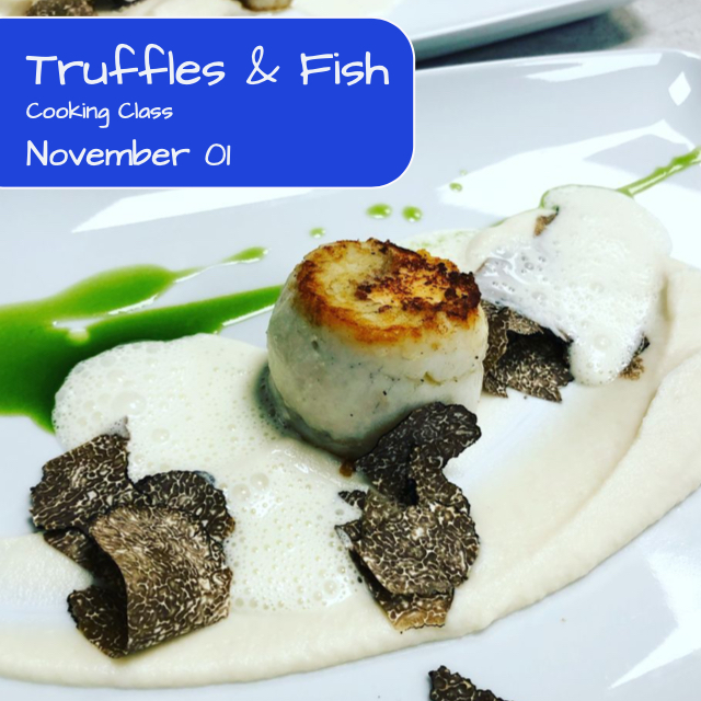 Truffles and Fish Cooking Class