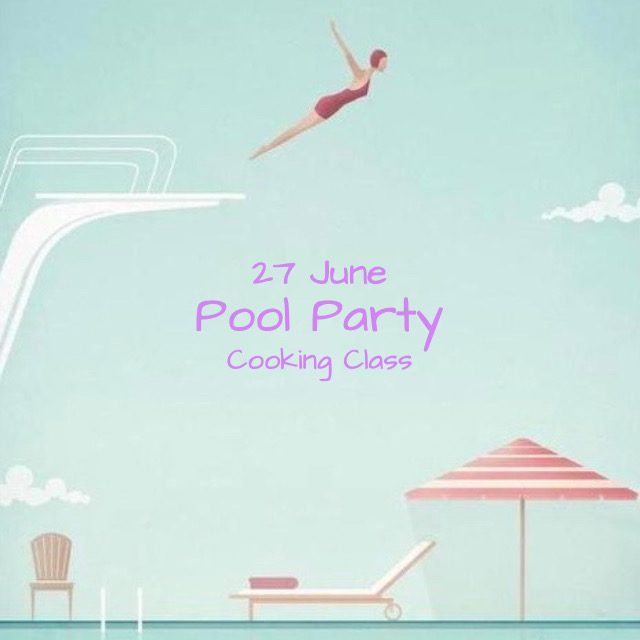 Pool Party Cooking Class