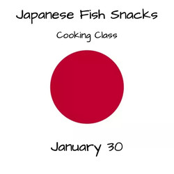 Japanese Fish Snacks Cooking Class