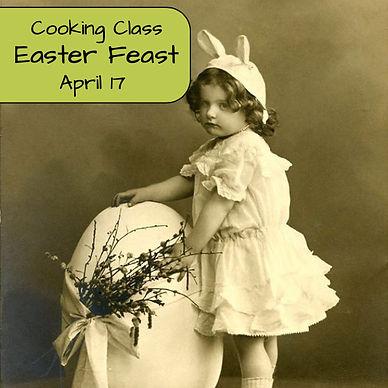 Easter Feast Cooking Class.jpeg